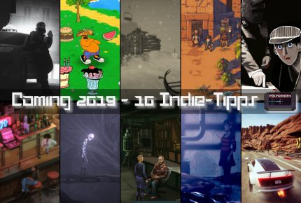 Coming 2019 – 10 Indie-Tipps